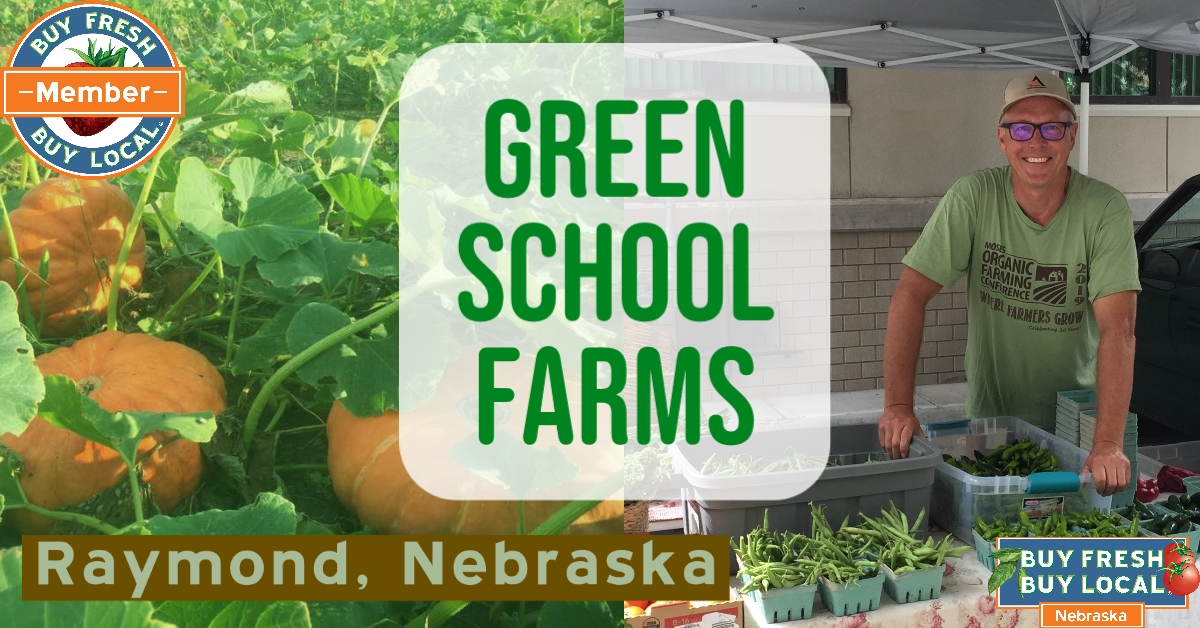 Green School Farms Raymond Nebraska