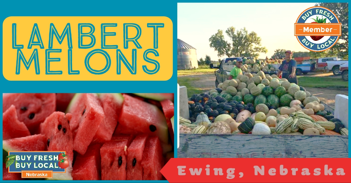 Lambert Melons Ewing Nebraska